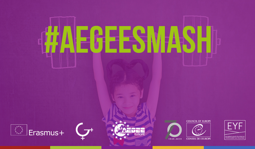 SMASH – Structural Measures Against Sexual Harassment  AEGEE steps up its  efforts against sexual harassment! 26c55cdfcc